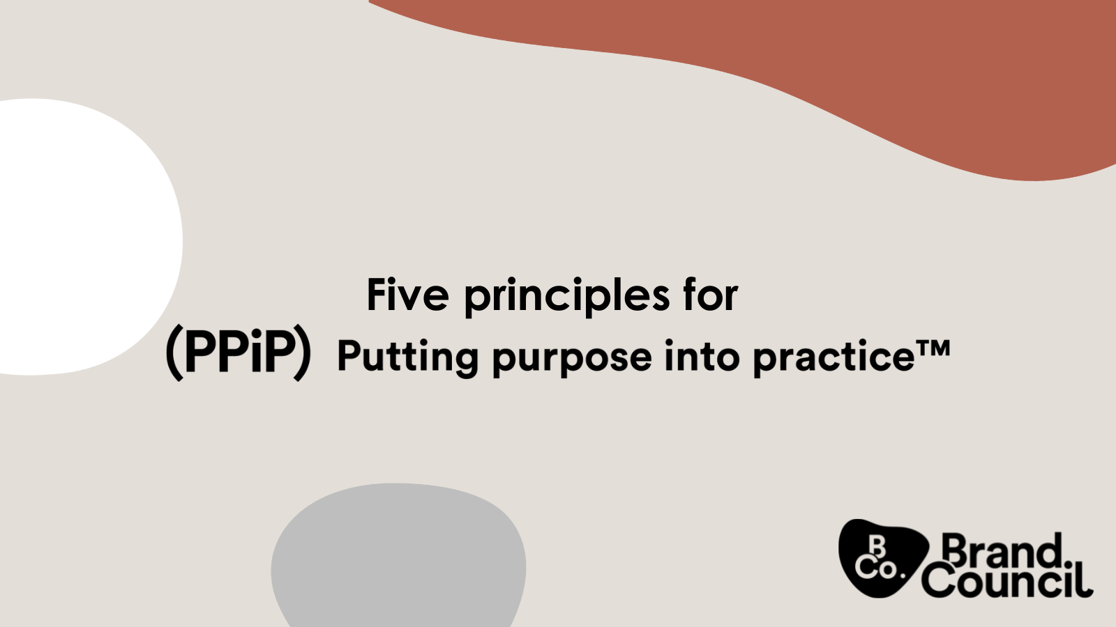 Five Principles for Putting Purpose into Practice